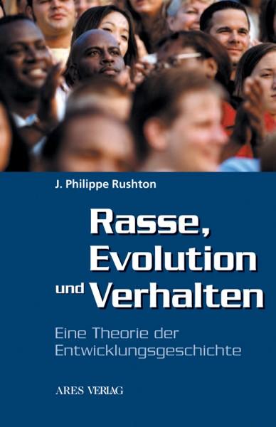 Rasse, Evolution und Verhalten (John Philippe Rushton)