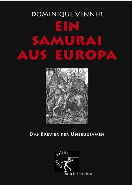 Ein Samurai aus Europa (Dominique Venner)