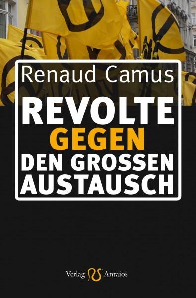 Revolte gegen den Großen Austausch (Renaud Camus)