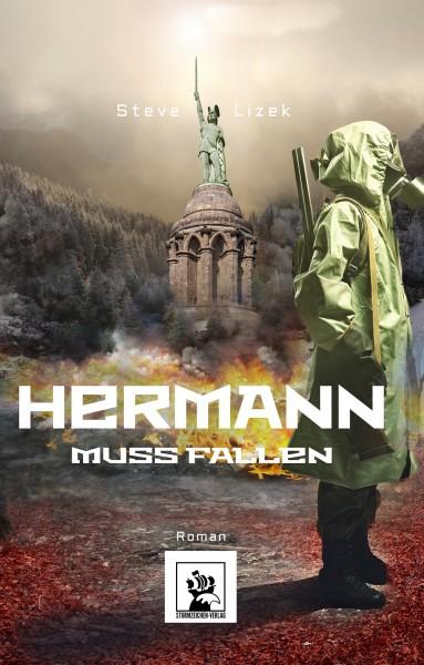 Hermann muss fallen - Roman (Steve Lizek)