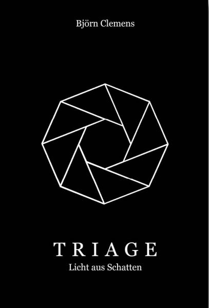Triage - Licht aus Schatten (Björn Clemens)