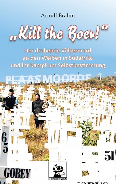 """Kill the Boer!"" (Arnulf Brahm)"