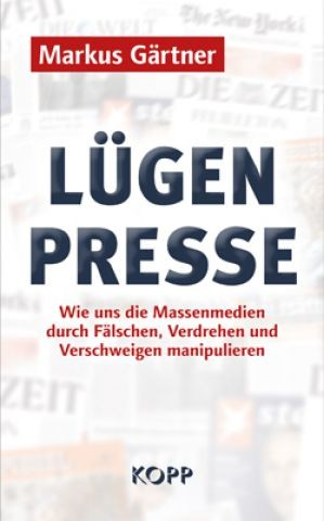 Lügenpresse (Markus Gärtner)